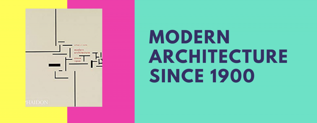Modern Architecture Since 1900