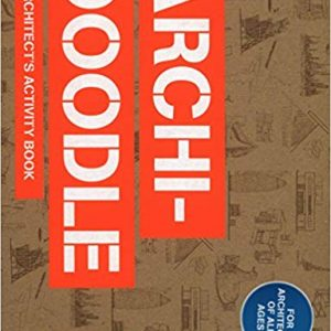 Archidoodle The Architect's Activity Book